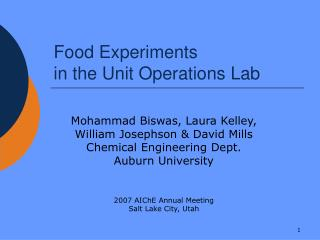 Food Experiments in the Unit Operations Lab