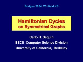 Hamiltonian Cycles on Symmetrical Graphs