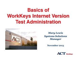 Basics of WorkKeys Internet Version Test Administration