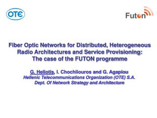 Fiber Optic Networks for Distributed, Heterogeneous