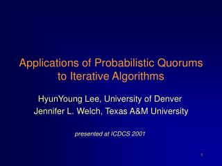 Applications of Probabilistic Quorums to Iterative Algorithms