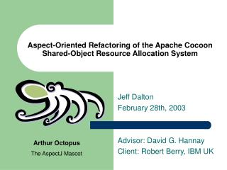 Aspect-Oriented Refactoring of the Apache Cocoon Shared-Object Resource Allocation System