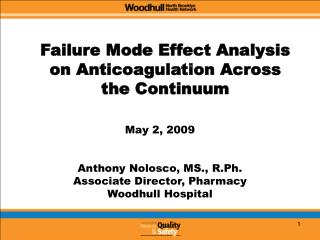 Failure Mode Effect Analysis on Anticoagulation Across the Continuum