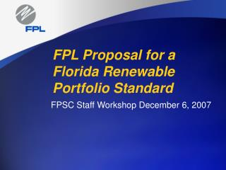 FPL Proposal for a Florida Renewable Portfolio Standard