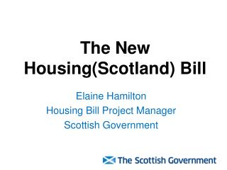 The New Housing(Scotland) Bill