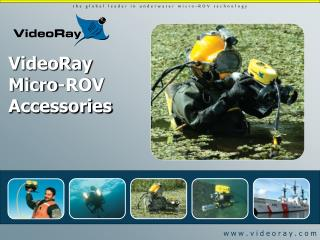 VideoRay Micro-ROV Accessories