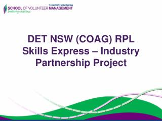 DET NSW (COAG) RPL Skills Express – Industry Partnership Project