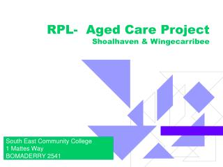 RPL-  Aged Care Project Shoalhaven & Wingecarribee