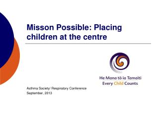 Misson Possible: Placing children at the centre