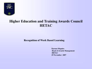 Higher Education and Training Awards Council HETAC