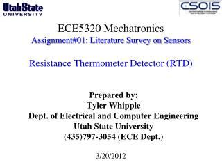 Prepared by: Tyler Whipple Dept. of Electrical and Computer Engineering  Utah State University