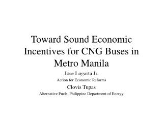 Toward Sound Economic Incentives for CNG Buses in Metro Manila
