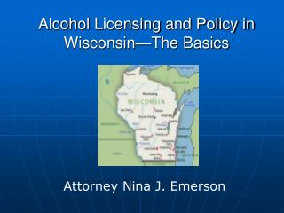 Alcohol Licensing and Policy in Wisconsin—The Basics