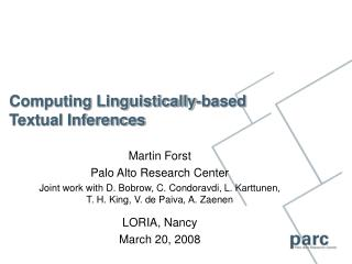 Computing Linguistically-based Textual Inferences