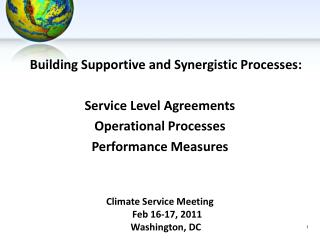 Building Supportive and Synergistic Processes: Service Level Agreements Operational Processes