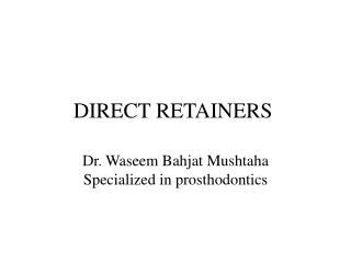 DIRECT RETAINERS