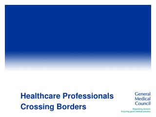 Healthcare Professionals Crossing Borders