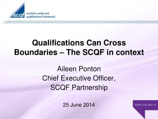 Qualifications Can Cross Boundaries – The SCQF in context