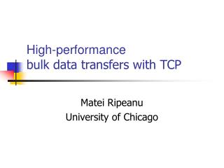 High-performance  bulk data transfers with TCP