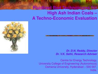 Fluidized Bed Technologies for High Ash Indian Coals –  A Techno-Economic Evaluation