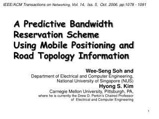 A Predictive Bandwidth Reservation Scheme  Using Mobile Positioning and Road Topology Information
