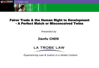 Fairer Trade & the Human Right to Development - A Perfect Match or Misconceived Twins