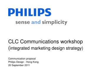 CLC Communications workshop ( integrated marketing design strategy)