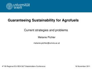 Guaranteeing Sustainability for Agrofuels