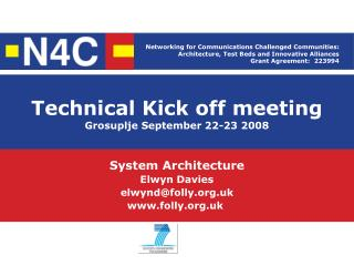 Technical Kick off meeting Grosuplje September 22-23 2008