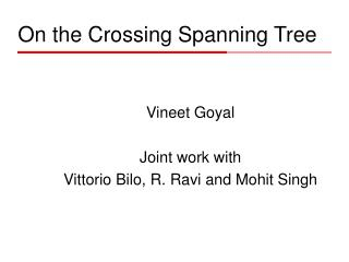 On the Crossing Spanning Tree