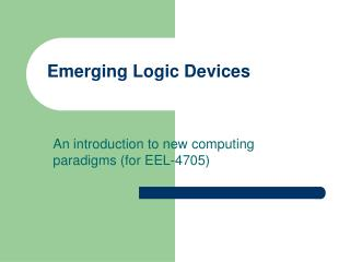 Emerging Logic Devices