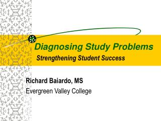 Diagnosing Study Problems Strengthening Student Success