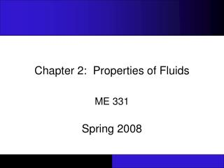 Chapter 2:  Properties of Fluids