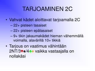 TARJOAMINEN 2C