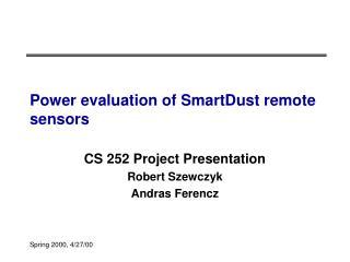 Power evaluation of SmartDust remote sensors