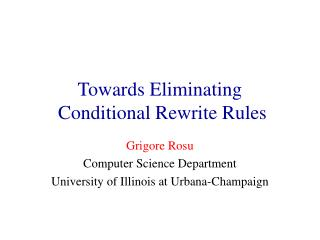 Towards Eliminating  Conditional Rewrite Rules