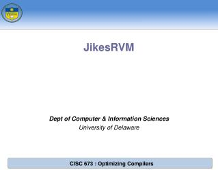 Dept of Computer & Information Sciences University of Delaware