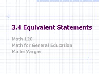 3.4 Equivalent Statements