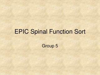 EPIC Spinal Function Sort