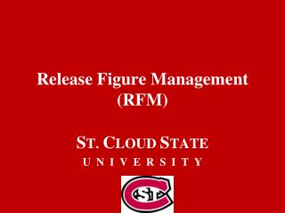 Release Figure Management (RFM)
