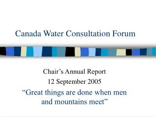 Canada Water Consultation Forum