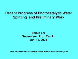 Recent Progress of Photocatalytic Water Splitting  and Preliminary Work
