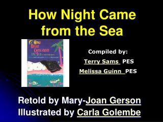 How Night Came from the Sea