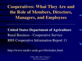 Cooperatives: What They Are and the Role of Members, Directors, Managers, and Employees