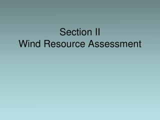 Section II Wind Resource Assessment