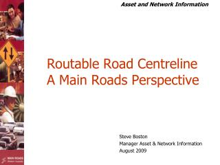 Routable Road Centreline  A Main Roads Perspective