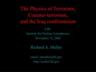 The Physics of Terrorism,  Counter-terrorism,  and the Iraq confrontation