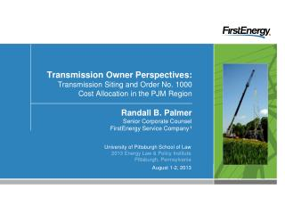 Randall B. Palmer Senior Corporate Counsel FirstEnergy Service Company 1