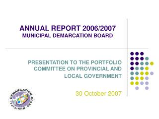ANNUAL REPORT 2006/2007 MUNICIPAL DEMARCATION BOARD