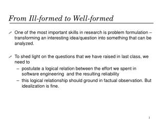 From Ill-formed to Well-formed